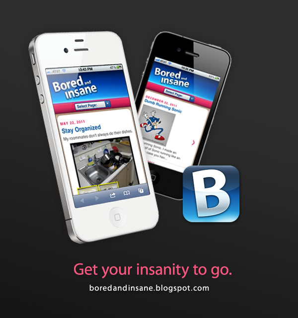 Bored and Insane mobile site— Spread the insanity!